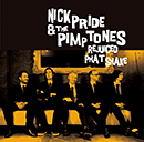 NICK PRIDE & THE PIMPTONES「Rejuiced Phat Shake」