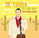 BIG SANDY AND HIS FLY-RITE BOYS「WHAT A DREAM IT'S BEEN」