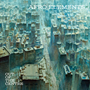 AFRO ELEMENTS「Out of The Centre」