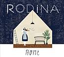 RODINA「Home」