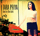 TARA PRIYA「Shot In The Dark」