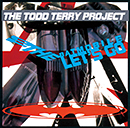 THE TODD TERRY PROJECT「To The Batmobile Let's Go」