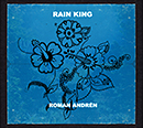 Roman Andren「Rain King」