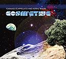 TOMMASO CAPPELLATO & ASTRAL TRAVEL「Cosm'ethic」