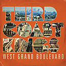 THIRD COAST KINGS「West Grand Boulevard」