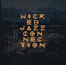 WICKED JAZZ CONNECTION「Wicked Jazz Connection」