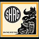 ON THE SPOT TRIO「Shag」