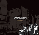 SANABAGUN「Son of a Gun」