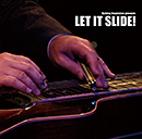 V.A.「Let It Slide!」