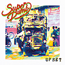 SUPER DUMB「UP SET」