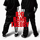 BIG BANG THEORY「Ignition」