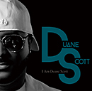 DUANE SCOTT「I Am Duane Scott」