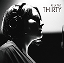 ALEX TAIT (THE SPANDETTES)「Thirty」