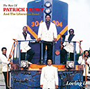 PATRICK HENRY & THE LIBERATION BAND「Loving U - The Best Of Patrick Henry & The Liberation Band」