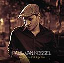 PAUL VAN KESSEL「Keep Your Soul Together」