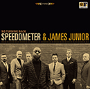 SPEEDOMETER & JAMES JUNIOR「No Turning Back」