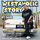 V.A. (MIXXXED BY DJ GANE)「WESTAHOLIC STORY : MIXXXED BY DJ GANE」