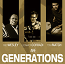 FRED WESLEY - GENERATIONS「Generations」