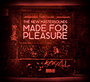 THE NEW MASTERSOUNDS「Made for Pleasure」