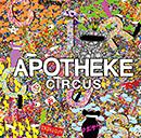 APOTHEKE「Circus」