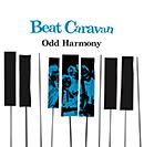 Beat Caravan「Odd Harmony」