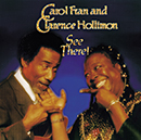 CAROL FRAN & CLARENCE HOLLIMON「See There!」