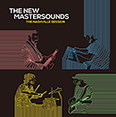 THE NEW MASTERSOUNDS「THE NASHVILLE SESSION」