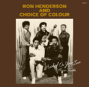 RON HENDERSON & CHOICE OF COLOUR「Hooked On Your Love - Rare Tracks」