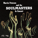 MARVIN PETERSON AND THE SOULMASTERS「In Concert」