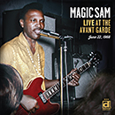 MAGIC SAM「Live At The Avant Garde」