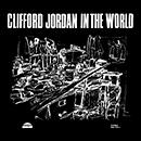 CLIFFORD JORDAN「In The World」