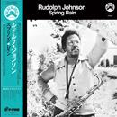 RUDOLPH JOHNSON「Spring Rain」