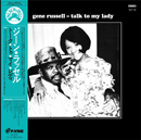 GENE RUSSELL「Talk To My Lady」