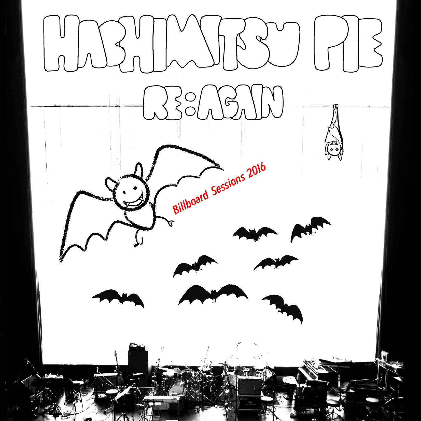 Hachimitsu Pie「Re:Again Billboard Sessions 2016」