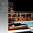 HOTEL R&B: Premium Lounge