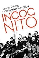 INCOGNITO「Live In London: 35th Anniversary Show」