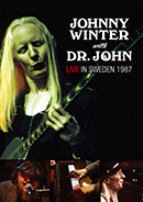 JOHNNY WINTER & DR. JOHN「Live In Sweden 1987」