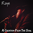 Rayn「A Creation from the Soul」