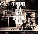 GABRIEL TAJEU「Finding My Way」