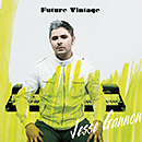 JESSE GANNON「Future Vintage」