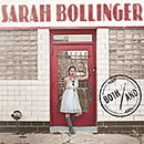 SARAH BOLLINGER「Both/And」