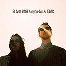 JOYCE-LOU & JDMC「Blank Page」
