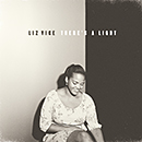 LIZ VICE「There's A Light」