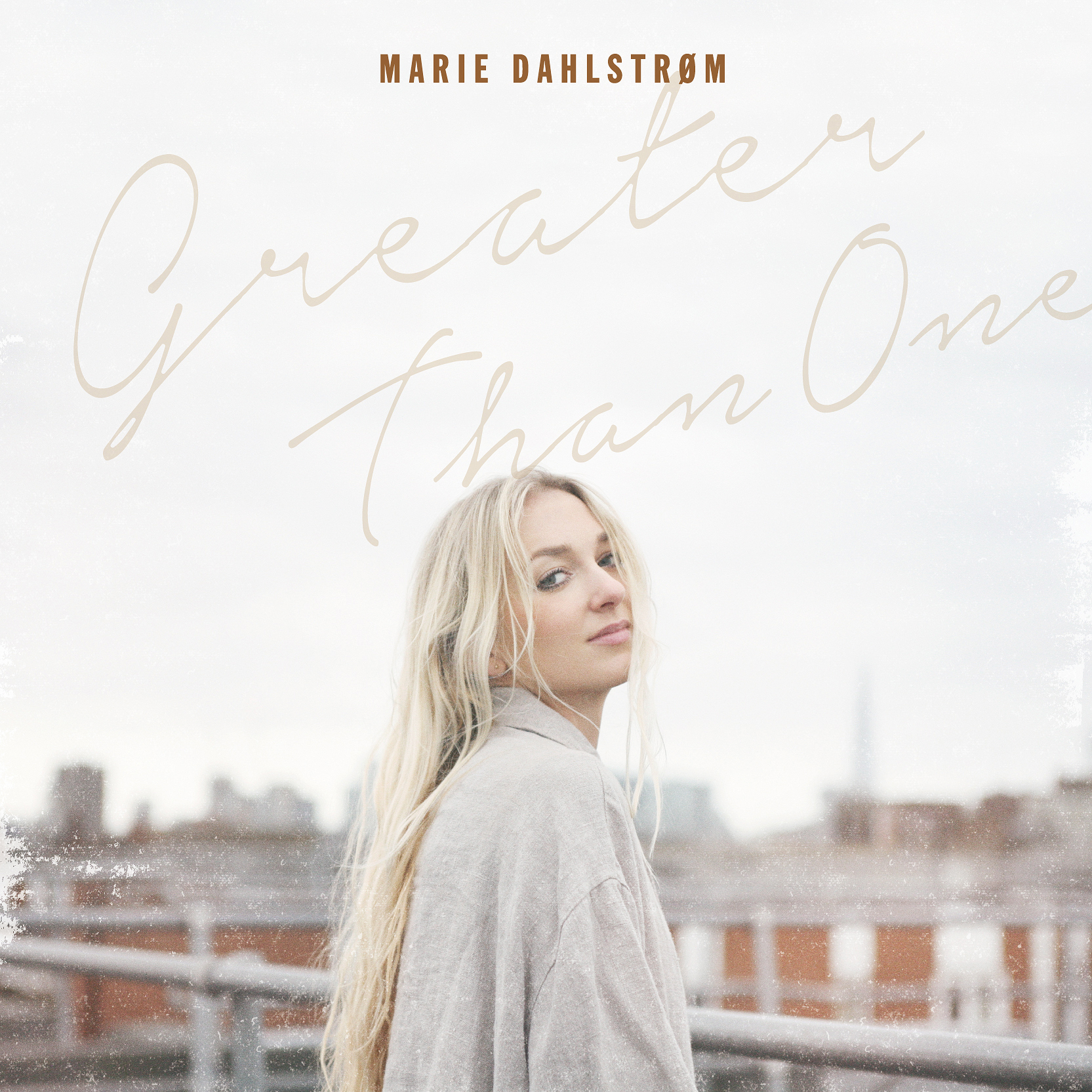 MARIE DAHLSTROM「Greater Than One」