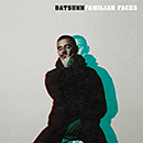 Datsunn「Familiar Faces」