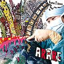 ARARE「here I love」
