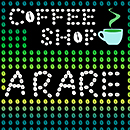 ARARE「COFFEE SHOP」