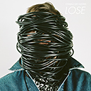 CYMBALS EAT GUITARS「LOSE」