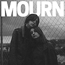 MOURN「Mourn」