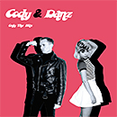 Cody & Danz「Only The Hits」